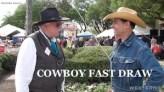 COWBOY FAST DRAW Association Western Trails TV talk show copy