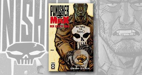 Punisher MAX: Der letzte Weg - Jason Aaron/ Steve Dillon (Max Comics/ Panini Comics)