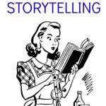 Storytelling: Lost Art or Housekeeping Aid?