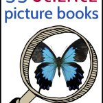 55 Science Picture Books for Kids