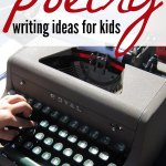 Poetry writing for kids: 14 Ideas