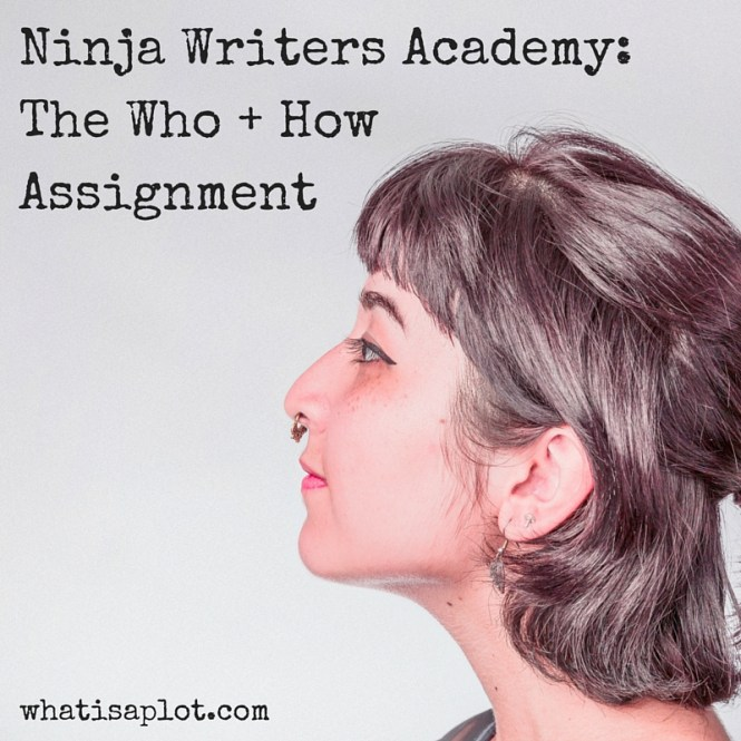 Ninja Writers Academy-The Who + How Assignment (2)