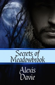 Secrets of Meadowbrook by Alexis Davie
