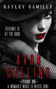 Avon Calling by Hayley Camille
