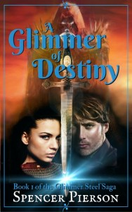 A Glimmer of Destiny by Spencer Pierson