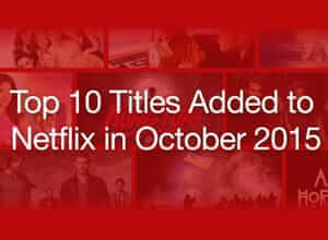 Top Titles Added in October 2015