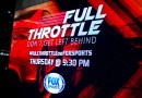 Time to go 'Full Throttle' on FOX Sports!