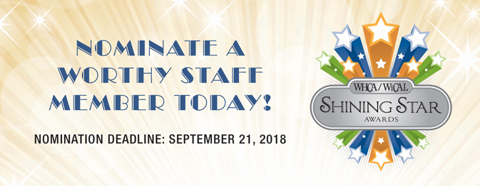Nominate a Worthy Applicant for a Shining Star Award - WiHCA/WiCAL
