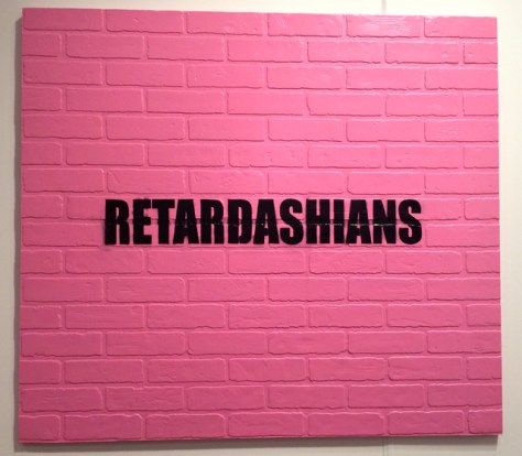 Retardashians, 2011, Acrylic and Spray Paint on Faux Brick Panel, Gusford Gallery, Photo Romi Cortier