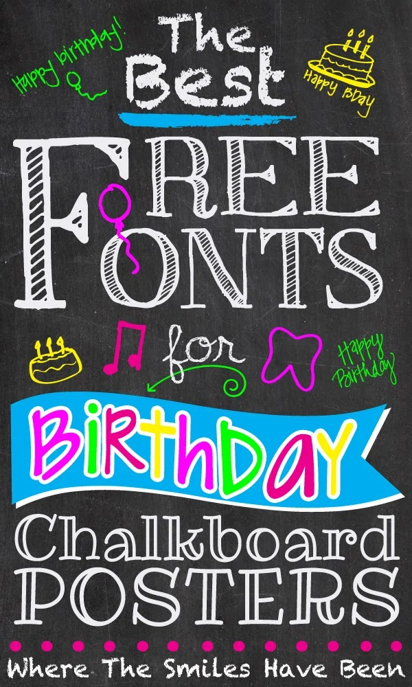 the best free fonts for birthday chalkboard posters. Black Bedroom Furniture Sets. Home Design Ideas
