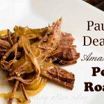 Paula Dean's Amazing Pot Roast