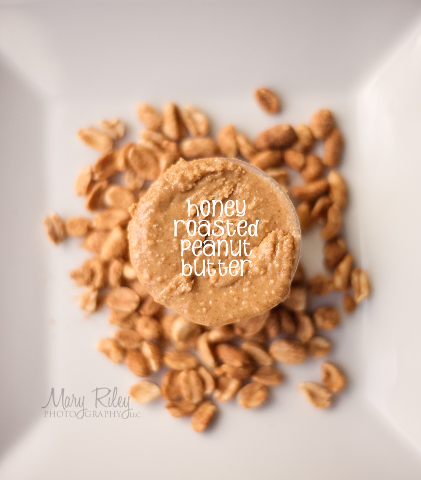 Homemade Honey Roasted Peanut Butter FB title Mary Riley Photography ...