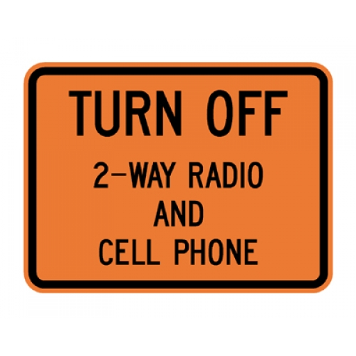 W22-2 Turn Off 2 Way Radio  Cell Phone - Turn Off Cell Phone Sign