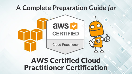 How to Prepare for AWS Certified Cloud Practitioner Certification - aws