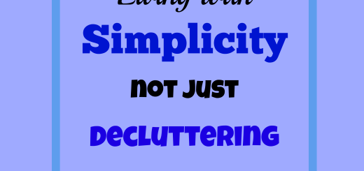 Living with Simplicity not just Decluttering