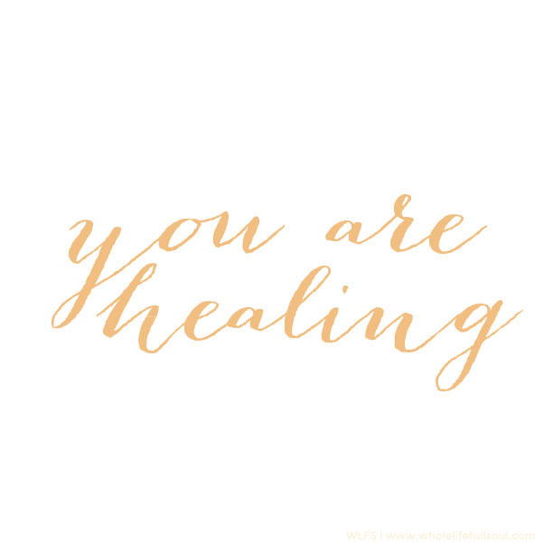You Are Healing
