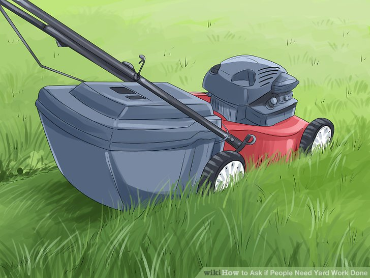 How to Ask if People Need Yard Work Done 4 Steps (with Pictures)