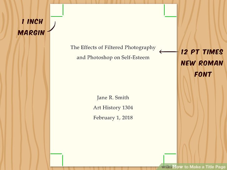 3 Ways to Make a Title Page - wikiHow
