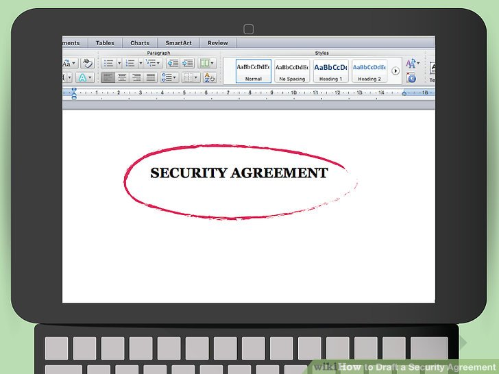 How to Draft a Security Agreement (with Pictures) - wikiHow