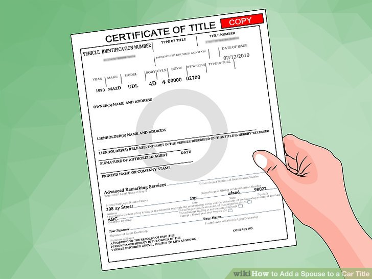 How To Add A Spouse To A Car Title 9 Steps With Pictures