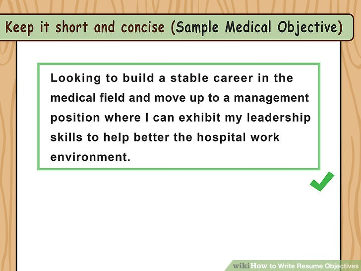 How to Write Resume Objectives (with Examples) - wikiHow - resume objective for medical field