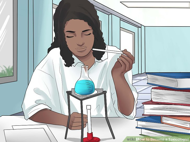 How to Become a Toxicologist 11 Steps (with Pictures) - wikiHow