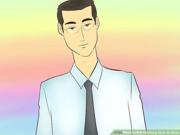 How to Sell Anything Door to Door (with Pictures) - wikiHow