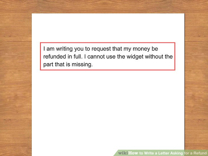 The Easiest Way to Write a Letter Asking for a Refund - wikiHow