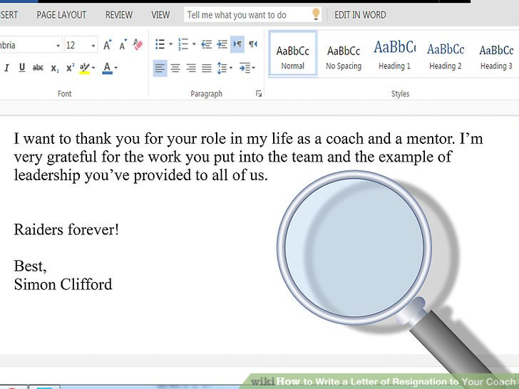 How to Write a Letter of Resignation to Your Coach (with Sample Letters)