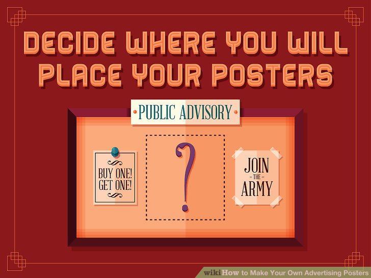 How to Make Your Own Advertising Posters 13 Steps (with Pictures)
