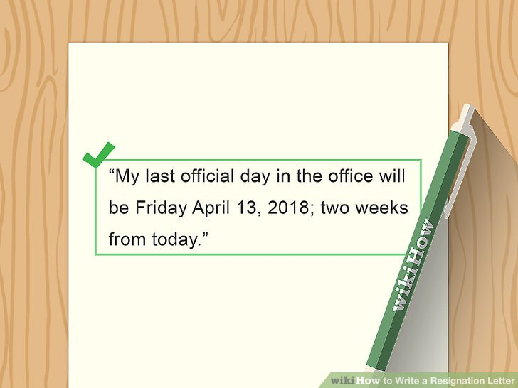 How to Write a Resignation Letter (with Sample) - wikiHow - writing a resignation letter