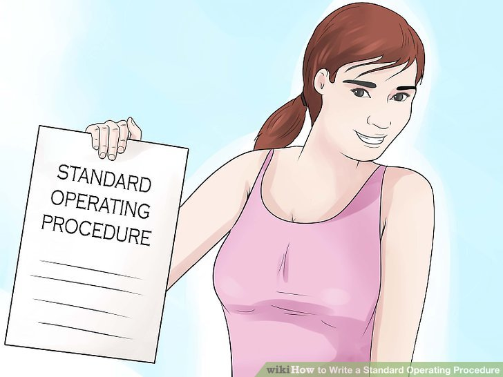 How to Write a Standard Operating Procedure 15 Steps - How To Write A Standard Operating Procedure