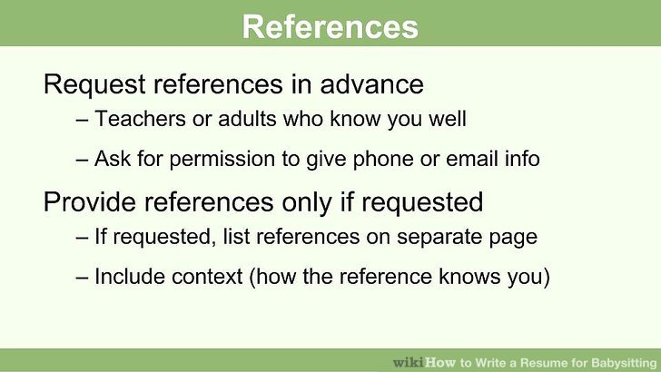 How to Write a Resume for Babysitting (with Pictures) - wikiHow - How To Write Resume References