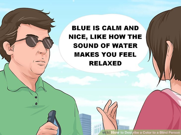 How To Describe A Color To A Blind Person 8 Steps With