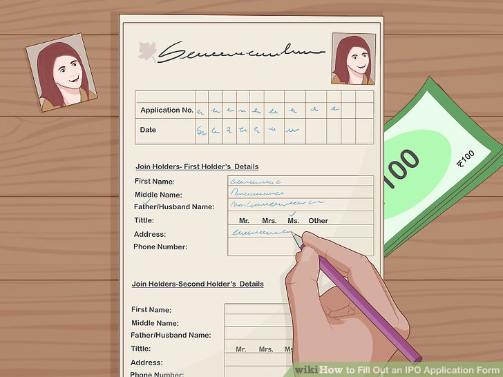 How to Fill Out an IPO Application Form 11 Steps (with Pictures)