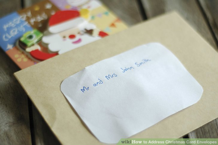 How to Address Christmas Card Envelopes 11 Steps (with Pictures) - how to address christmas cards