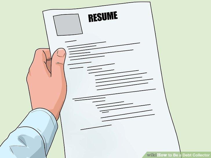 3 Ways to Be a Debt Collector - wikiHow - debt collector job description