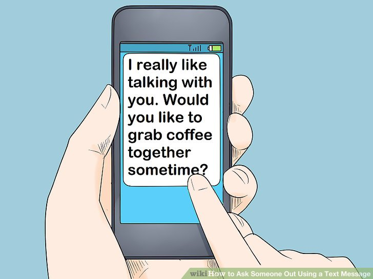 How To Ask Someone Out Using A Text Message With Example