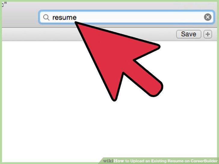 How to Upload an Existing Resume on CareerBuilder 10 Steps - career builder resume builder