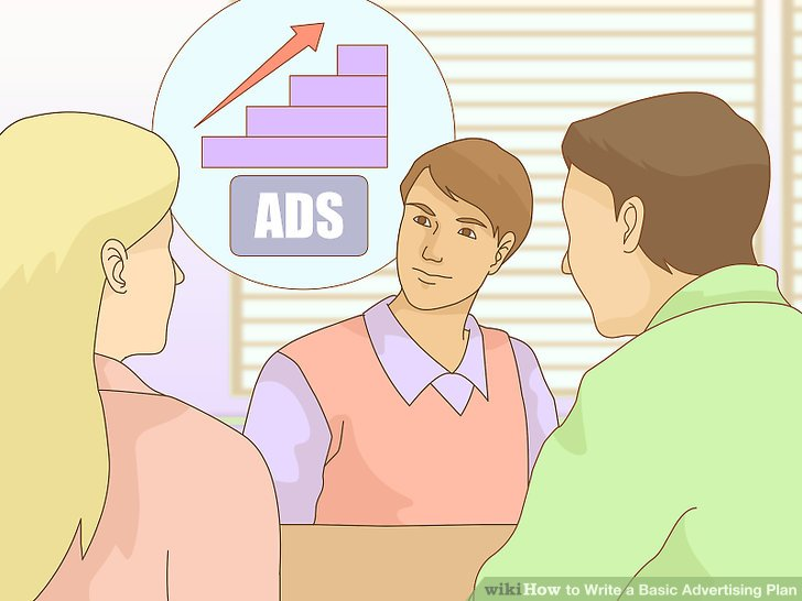 How to Write a Basic Advertising Plan (with Pictures) - wikiHow - advertising plan
