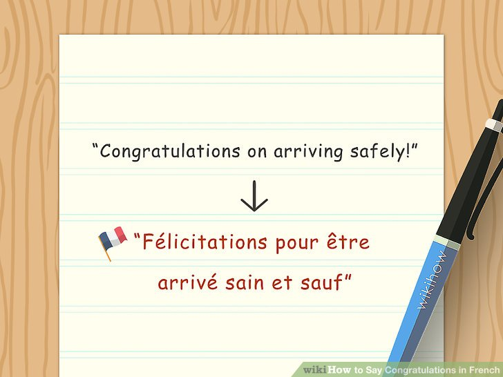 How to Say Congratulations in French 7 Steps (with Pictures) - congratulations for or on