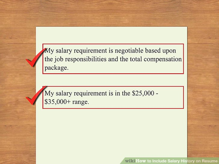 How to Include Salary History on Resume 11 Steps (with Pictures) - resume with salary requirements