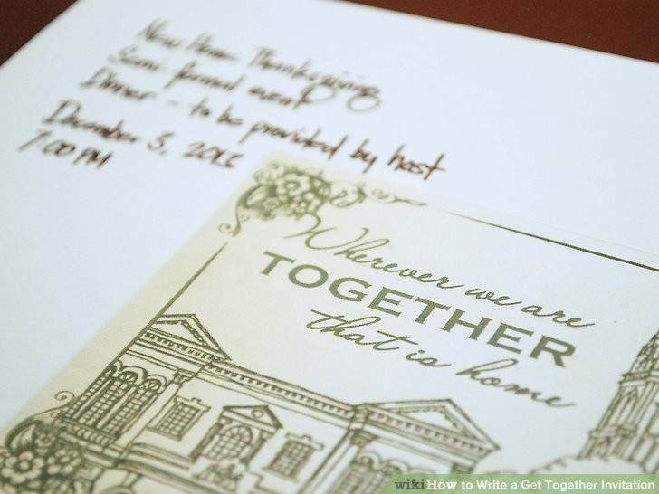 How to Write a Get Together Invitation 8 Steps (with Pictures)