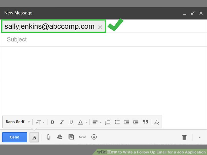 4 Ways to Write a Follow Up Email for a Job Application - wikiHow - how to write a follow up email