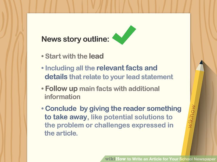 How to Write an Article for Your School Newspaper (with Pictures)