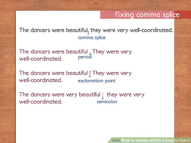 How to Identify and Fix a Comma Splice 10 Steps (with Pictures)