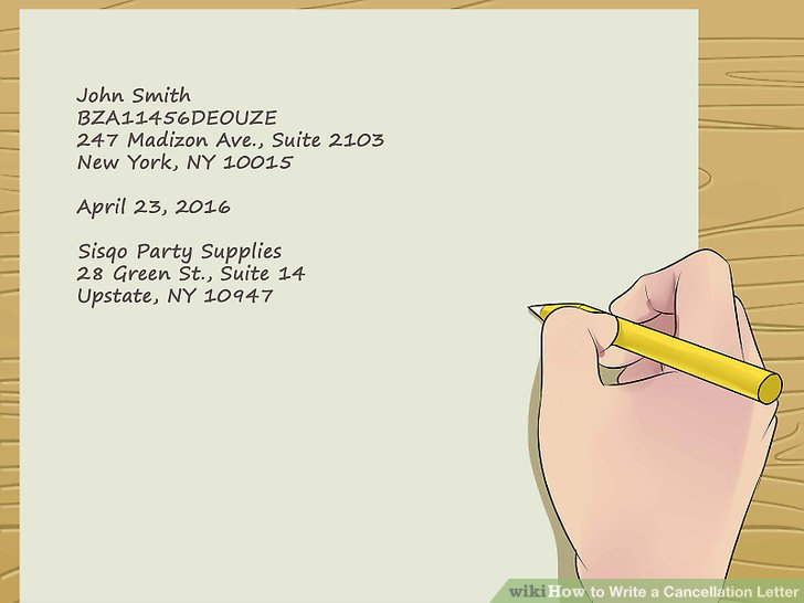 Easy Ways to Write a Cancellation Letter - wikiHow - contract cancellation letter