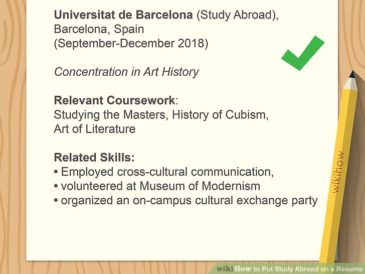 How to Put Study Abroad on a Resume 11 Steps (with Pictures)