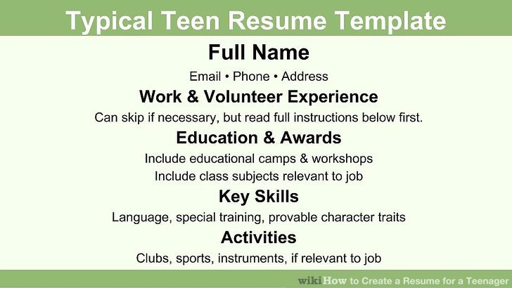 How to Create a Resume for a Teenager 13 Steps (with Pictures) - how do you make a resume for a first job