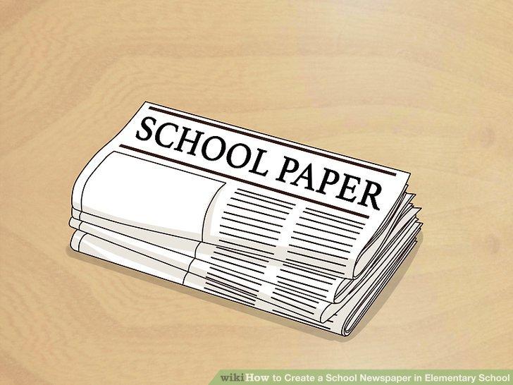 How to Create a School Newspaper in Elementary School 12 Steps